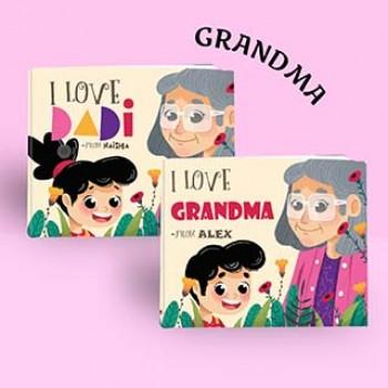 """I Love Grandma"""