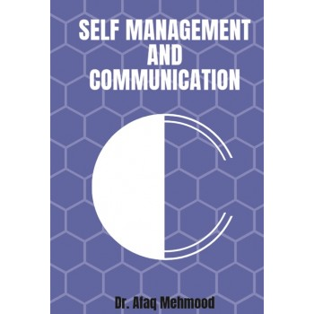 Self Management and Communication