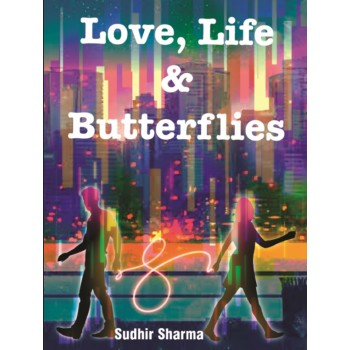 Love, Life and Butterflies