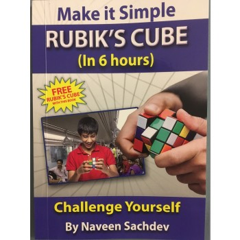 Make It Simple Rubik's Cube (In 6 Hours)